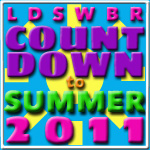 LDSWBR Countdown to Summer 2011